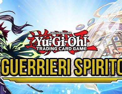 Yu-Gi-Oh! arrivano i Guerrieri Spirito