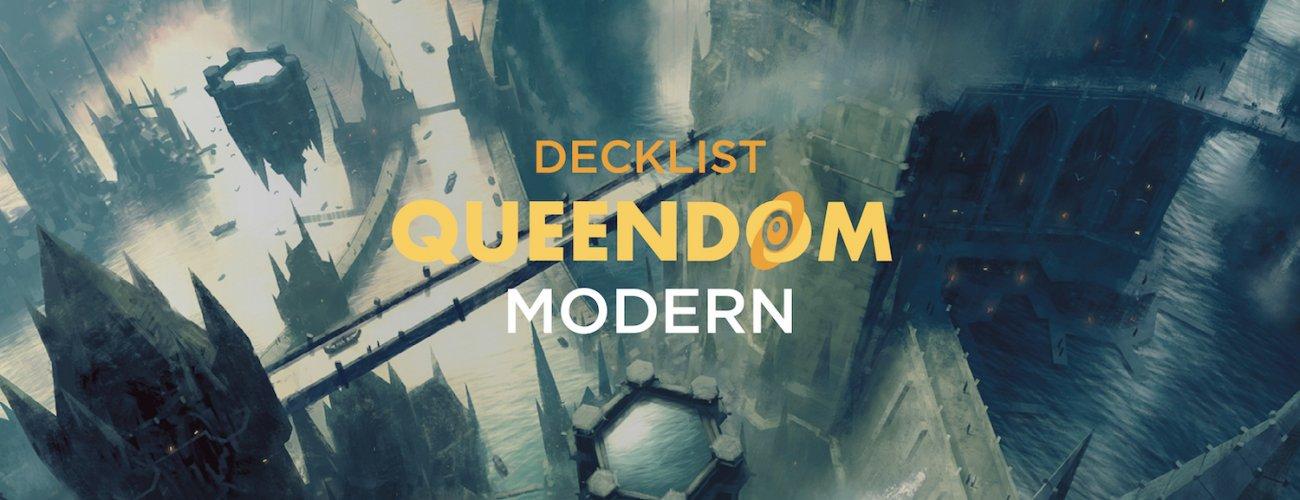 Top8 Decklists Queendom Modern #6