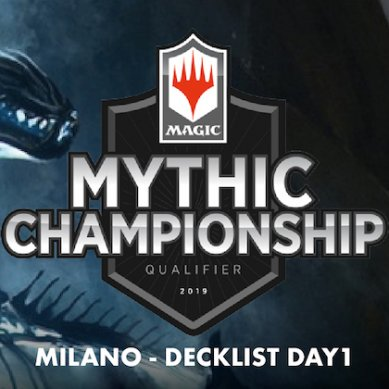 Decklist – Mythic Championship Qualifier – Top8 – Milano – Day 1