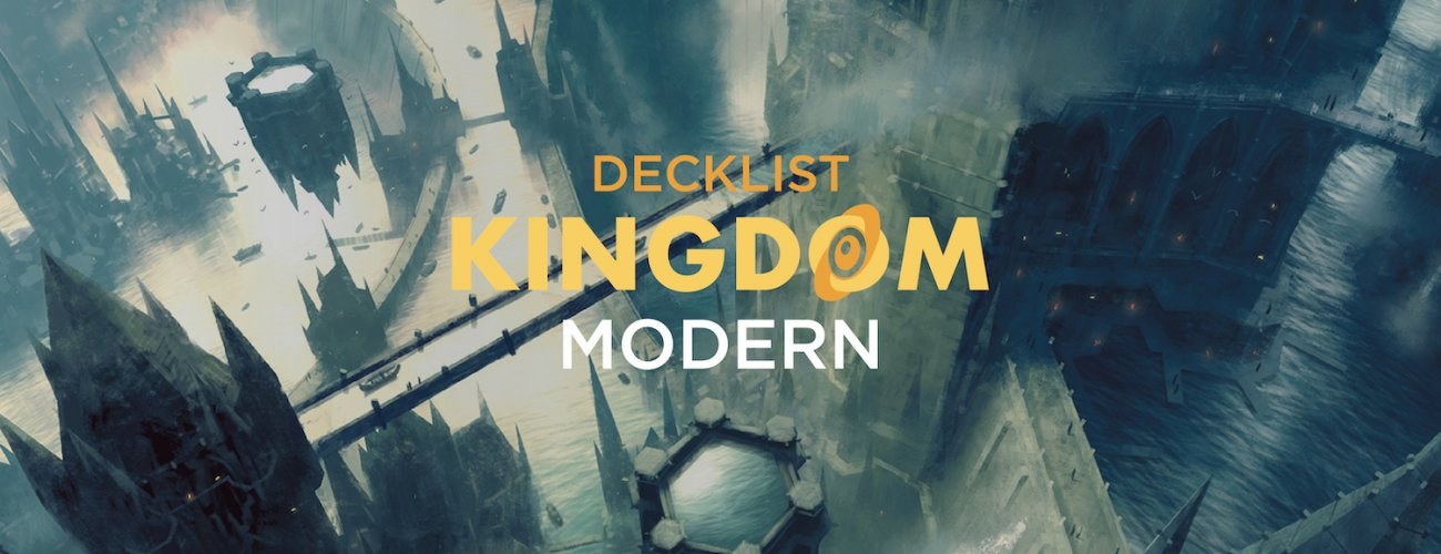 Top8 Decklist Kingdom Modern #9