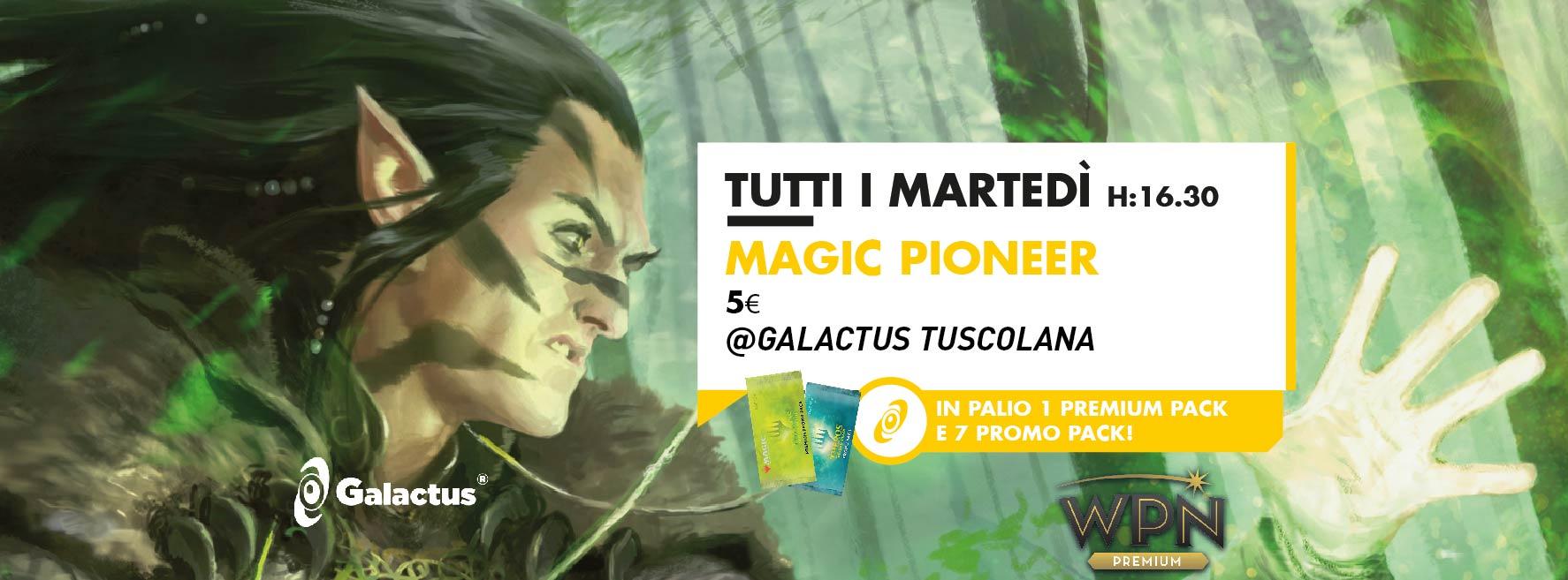 Torneo Magic: Pioneer @ Galactus Tuscolana