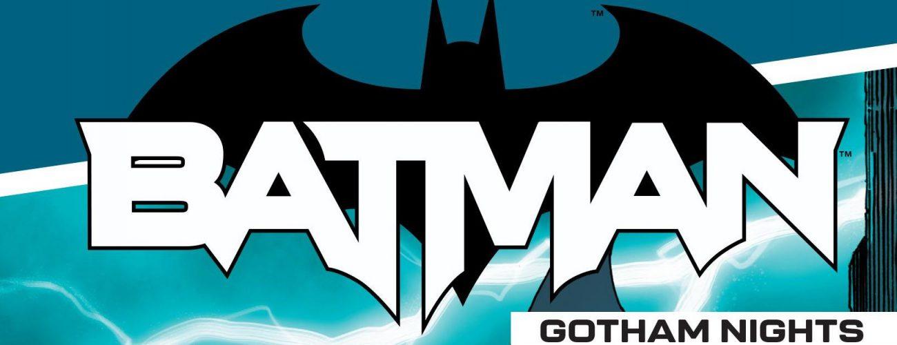 Batman – Gotham Nights